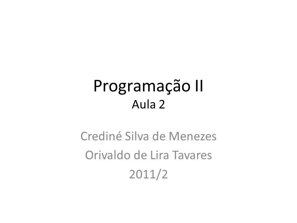 Crediné Silva de Menezes Orivaldo de Lira Tavares 2011/2
