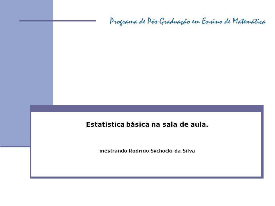 Estatística básica na sala de aula.