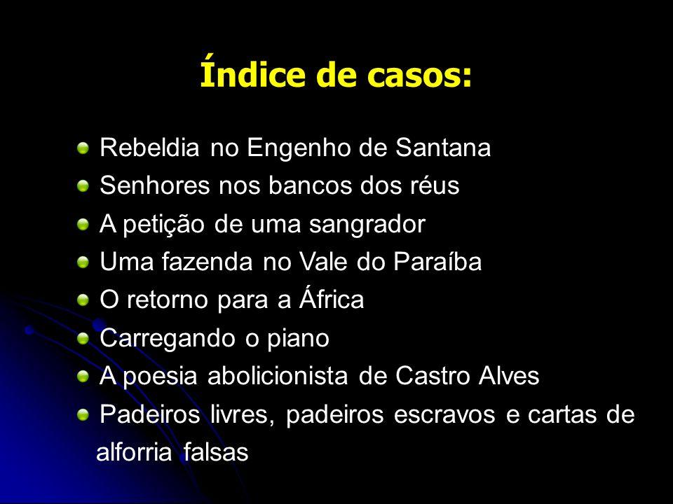Índice de casos: Rebeldia no Engenho de Santana