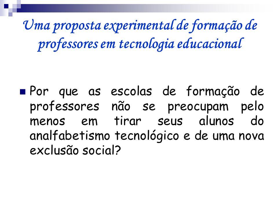 Uma proposta experimental de formação de professores em tecnologia educacional