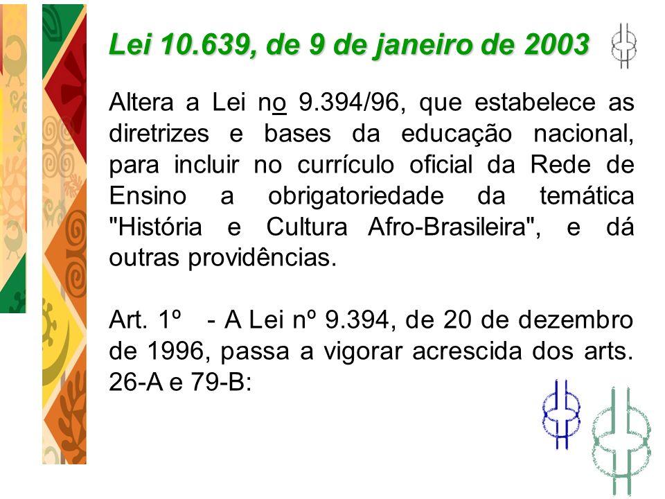 Lei 10.639, de 9 de janeiro de 2003