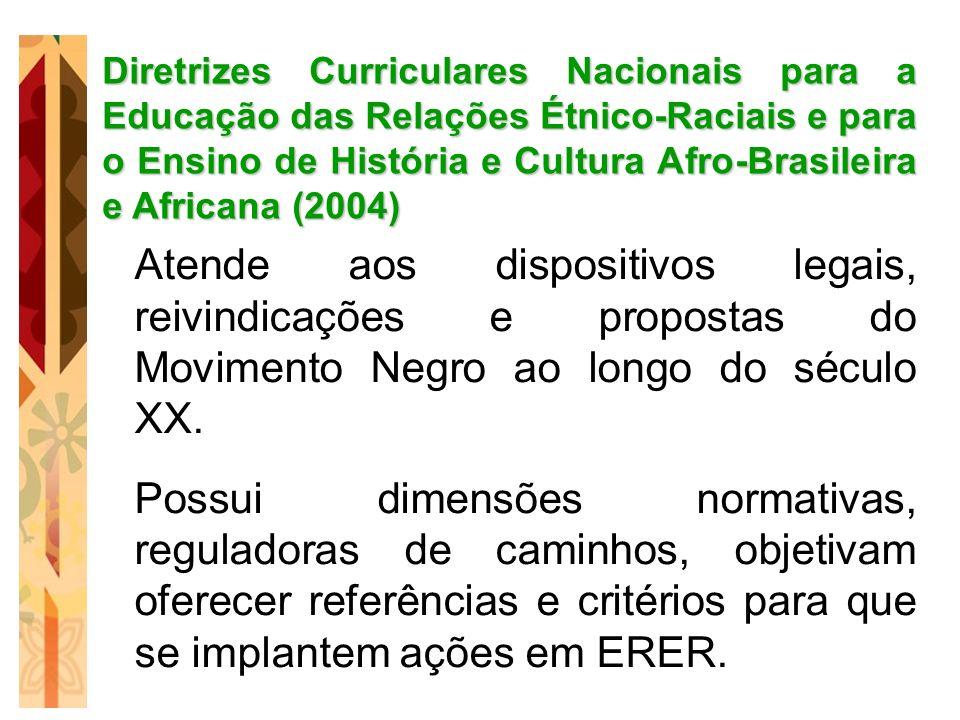 Diretrizes Curriculares Nacionais para a Educação das Relações Étnico-Raciais e para o Ensino de História e Cultura Afro-Brasileira e Africana (2004)