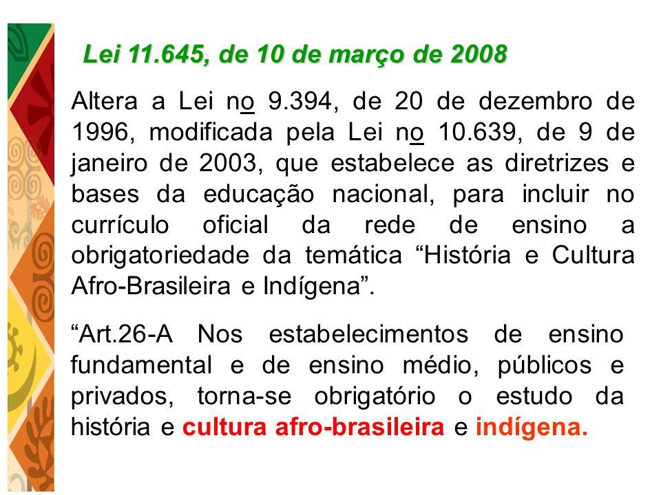 Lei 11.645, de 10 de março de 2008