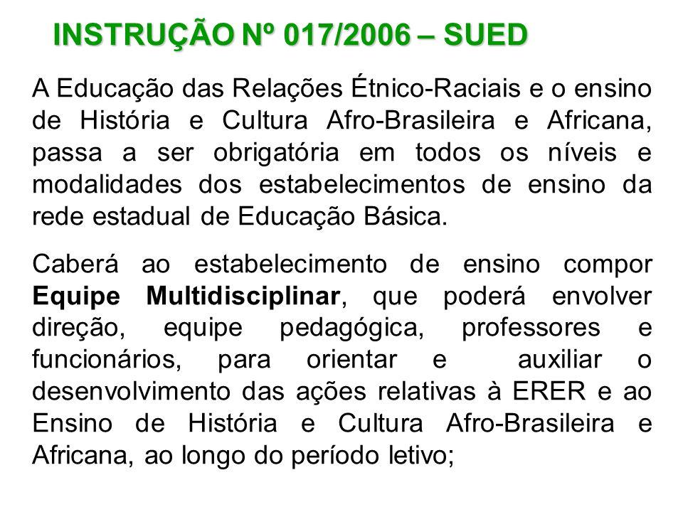 INSTRUÇÃO Nº 017/2006 – SUED
