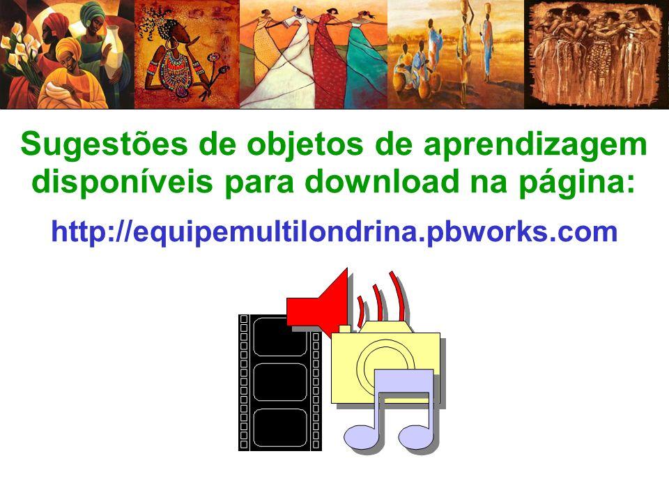 Sugestões de objetos de aprendizagem disponíveis para download na página: