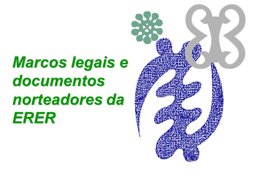 Marcos legais e documentos norteadores da ERER