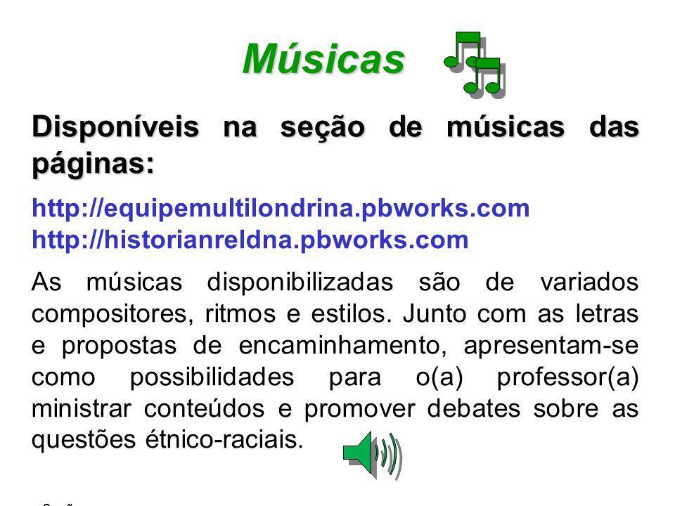 Músicas Disponíveis na seção de músicas das páginas: