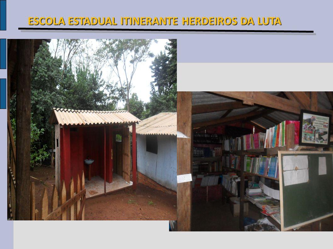 ESCOLA ESTADUAL ITINERANTE HERDEIROS DA LUTA