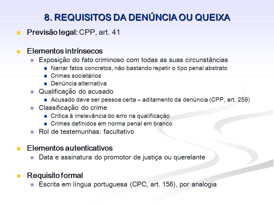 8. REQUISITOS DA DENÚNCIA OU QUEIXA