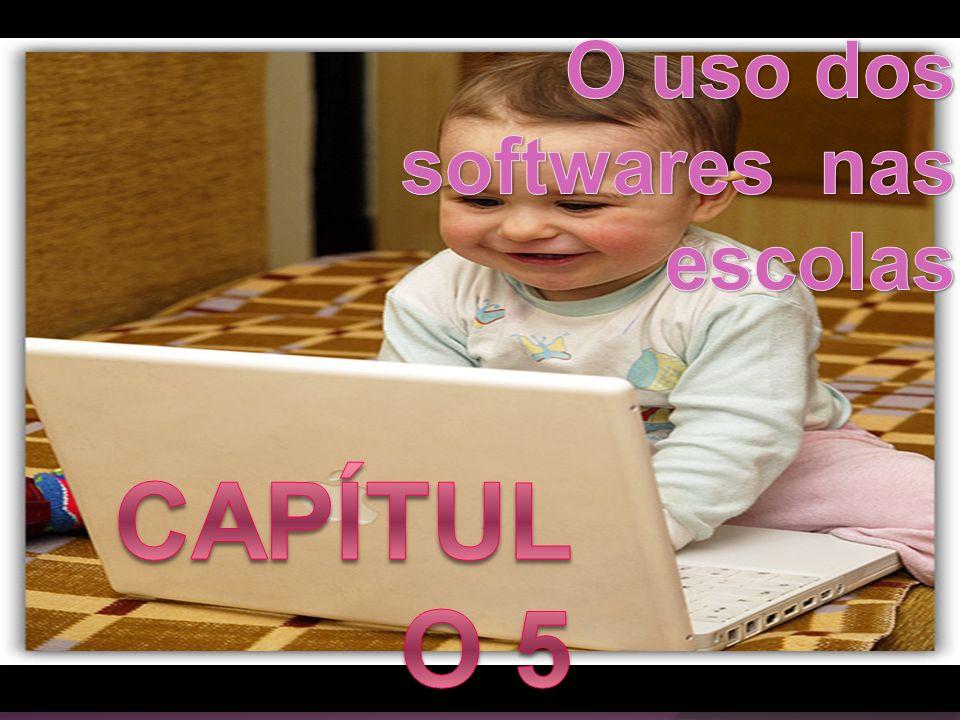 O uso dos softwares nas escolas