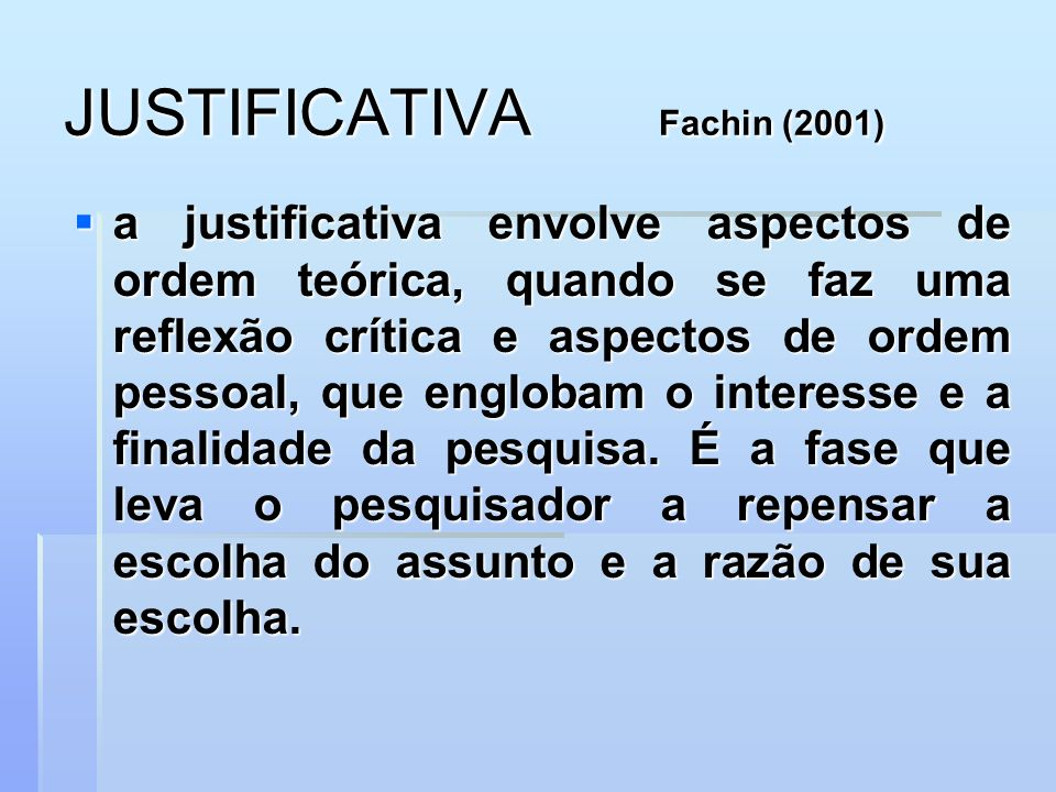 JUSTIFICATIVA Fachin (2001)