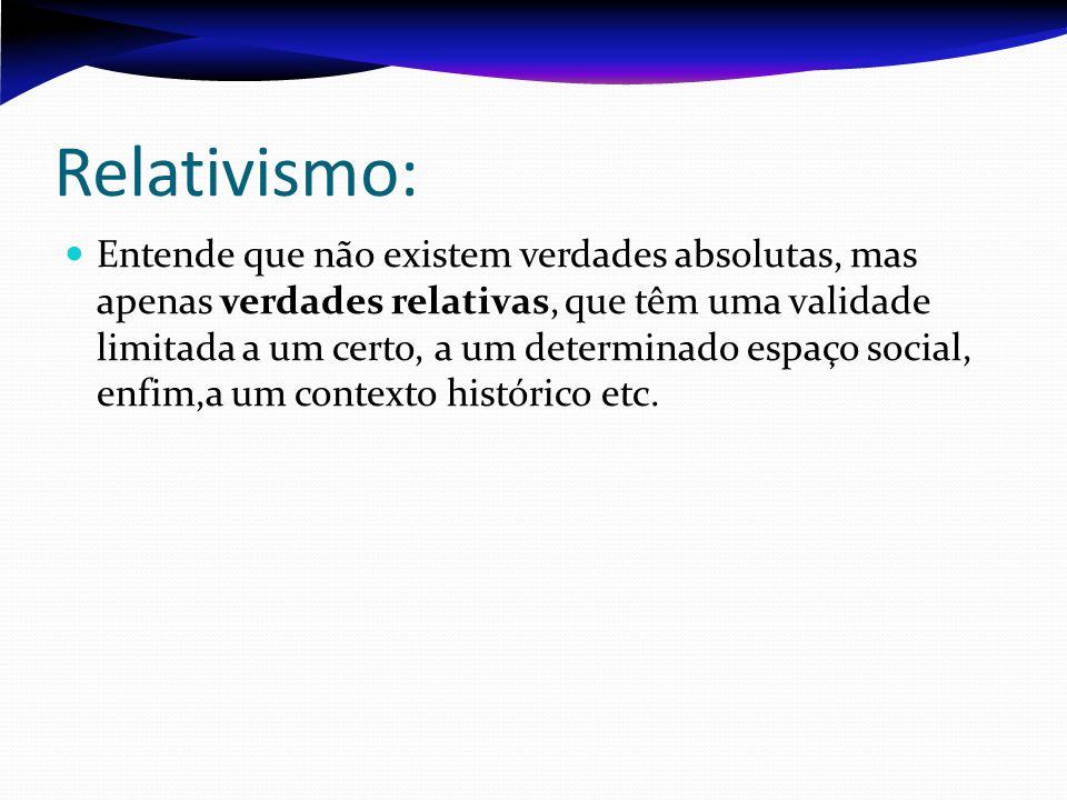 Relativismo: