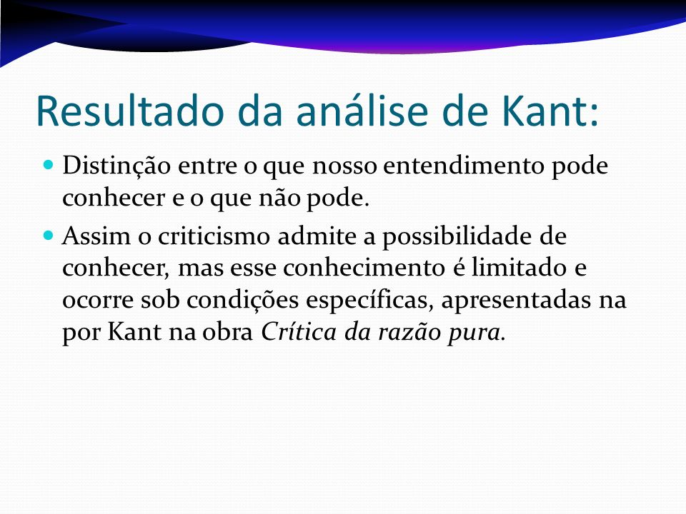 Resultado da análise de Kant: