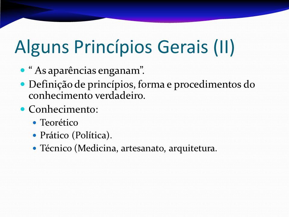 Alguns Princípios Gerais (II)