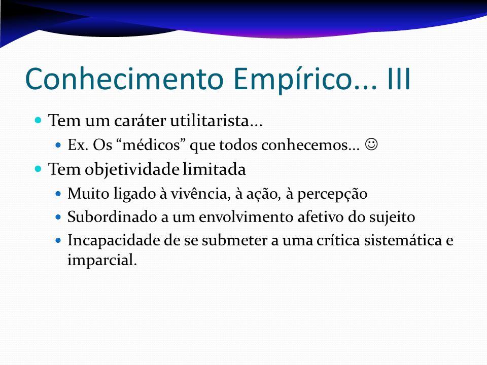 Conhecimento Empírico... III
