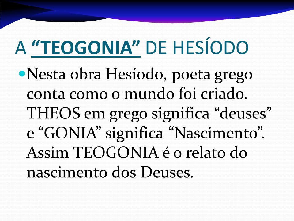 A TEOGONIA DE HESÍODO