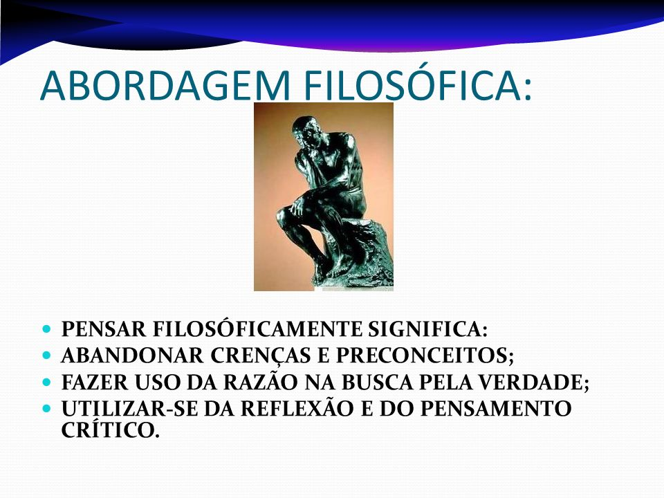 ABORDAGEM FILOSÓFICA: