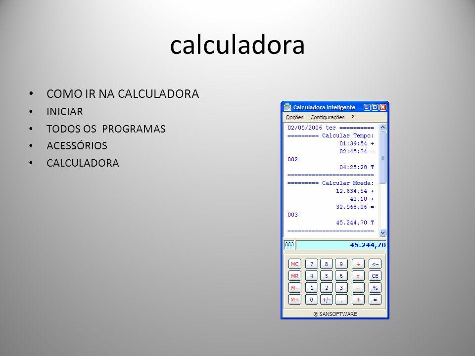 calculadora COMO IR NA CALCULADORA INICIAR TODOS OS PROGRAMAS
