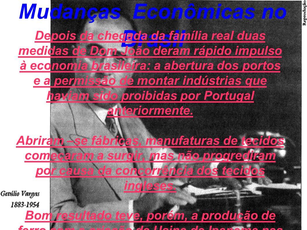 Mudanças Econômicas no Brasil