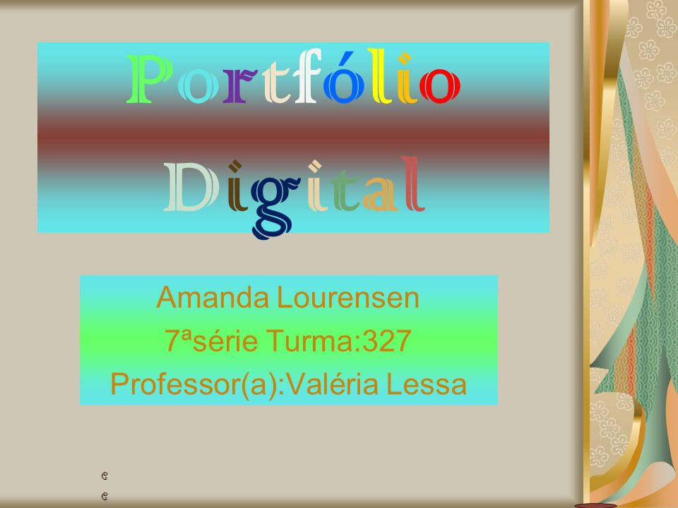 Amanda Lourensen 7ªsérie Turma:327 Professor(a):Valéria Lessa