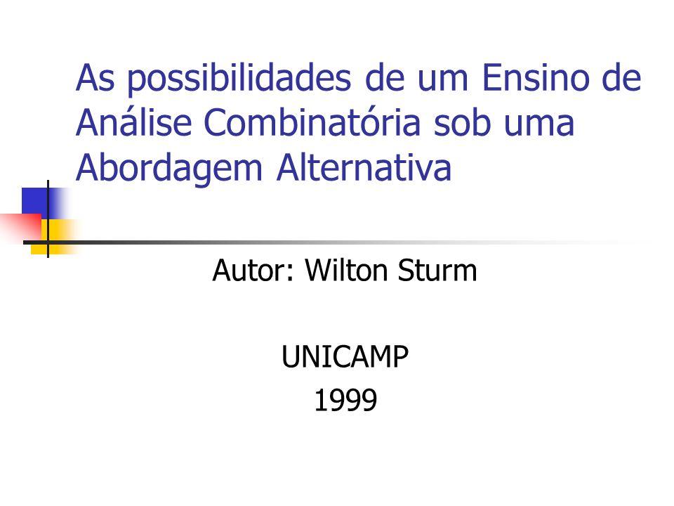 Autor: Wilton Sturm UNICAMP 1999