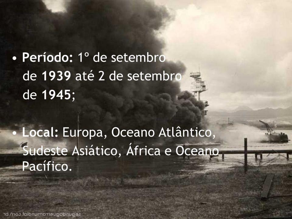 Período: 1º de setembro de 1939 até 2 de setembro.