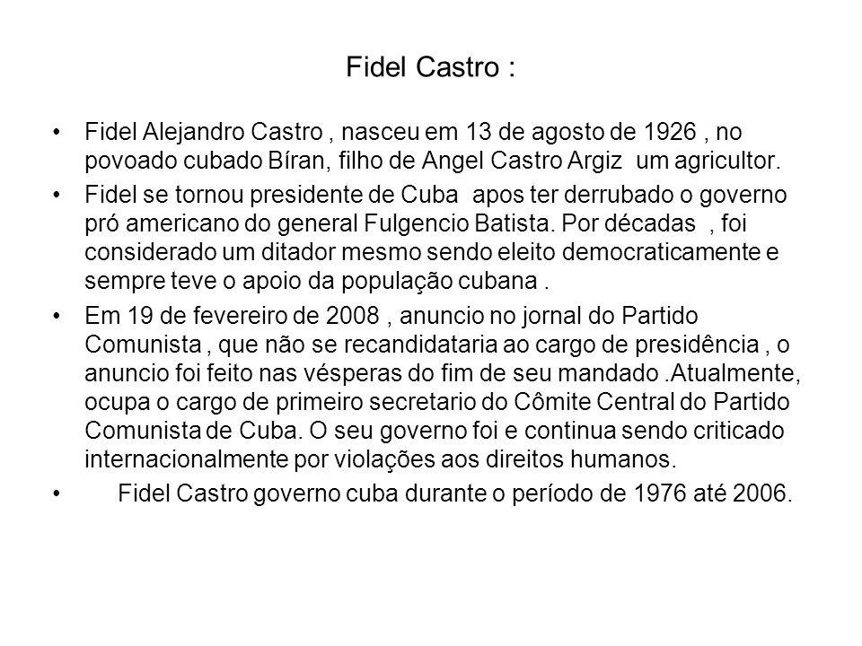 Fidel Castro : Fidel Alejandro Castro , nasceu em 13 de agosto de 1926 , no povoado cubado Bíran, filho de Angel Castro Argiz um agricultor.