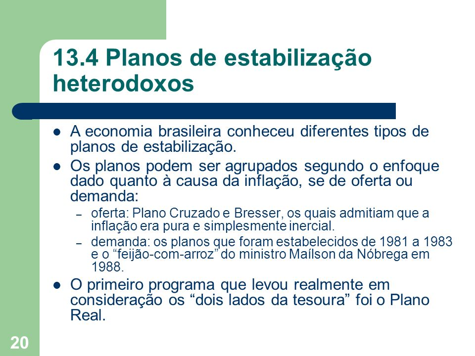 13.4 Planos de estabilização heterodoxos