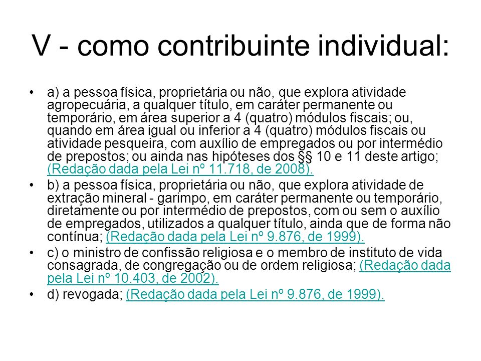 V - como contribuinte individual: