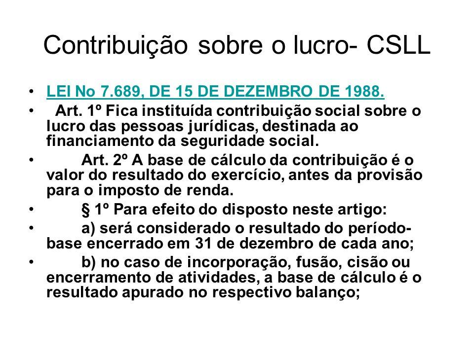 Contribuição sobre o lucro- CSLL