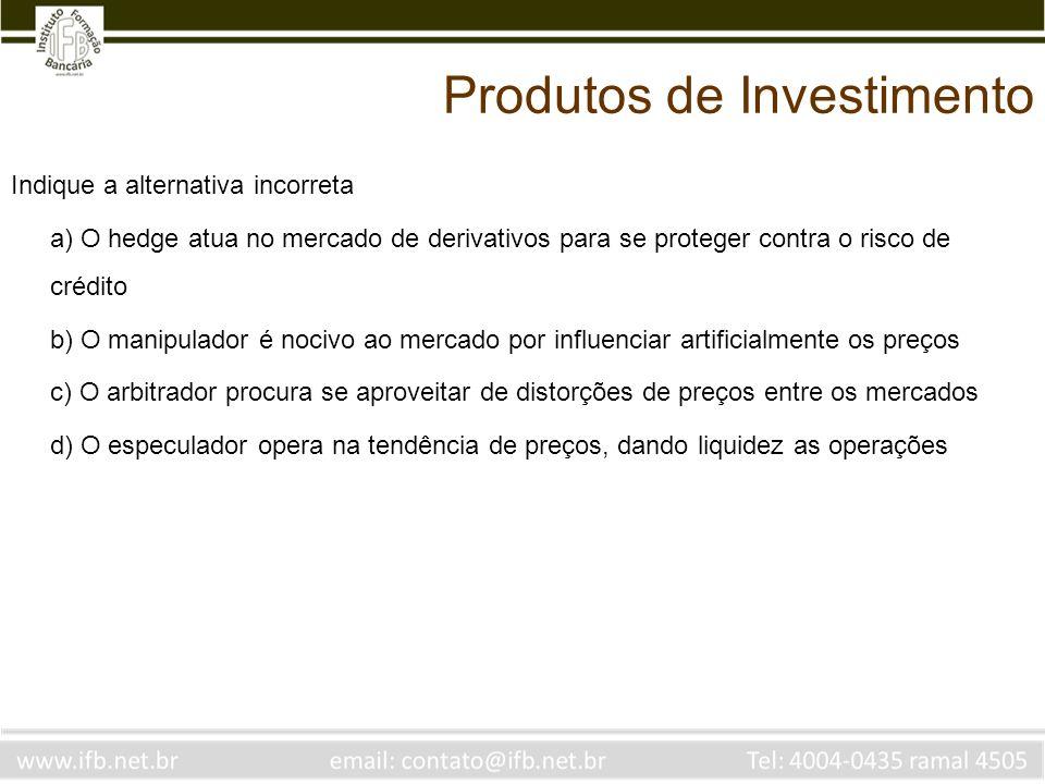 Produtos de Investimento