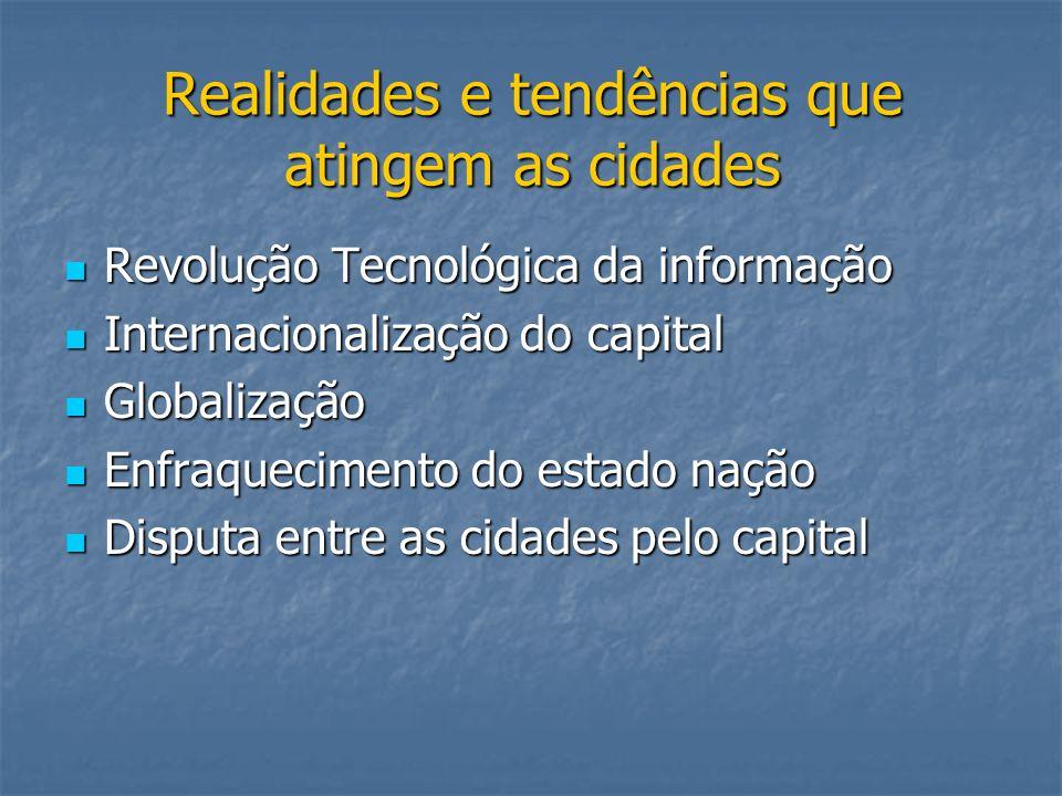 Realidades e tendências que atingem as cidades
