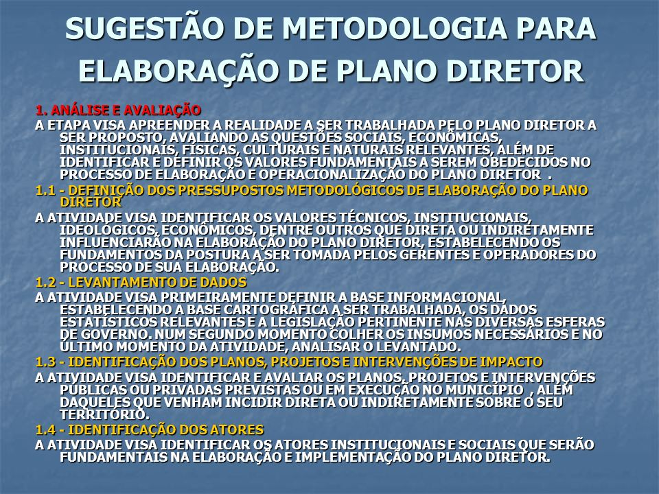 SUGESTÃO DE METODOLOGIA PARA ELABORAÇÃO DE PLANO DIRETOR