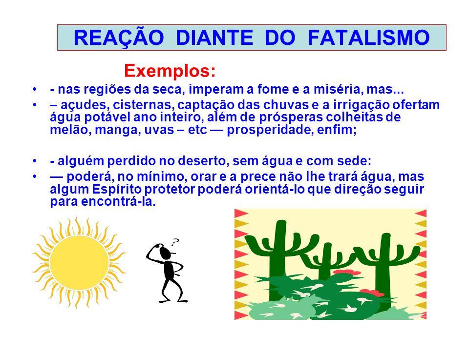 REAÇÃO DIANTE DO FATALISMO