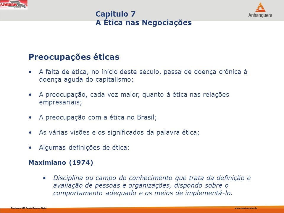 Preocupações éticas Capítulo 7 A Ética nas Negociações