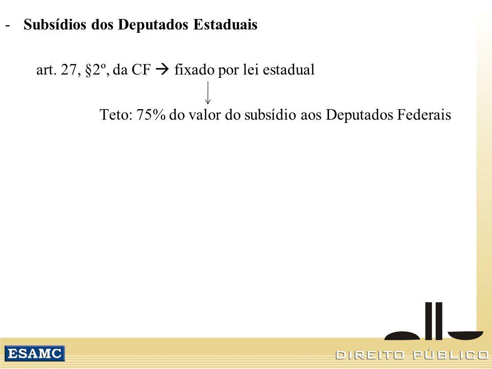 Subsídios dos Deputados Estaduais
