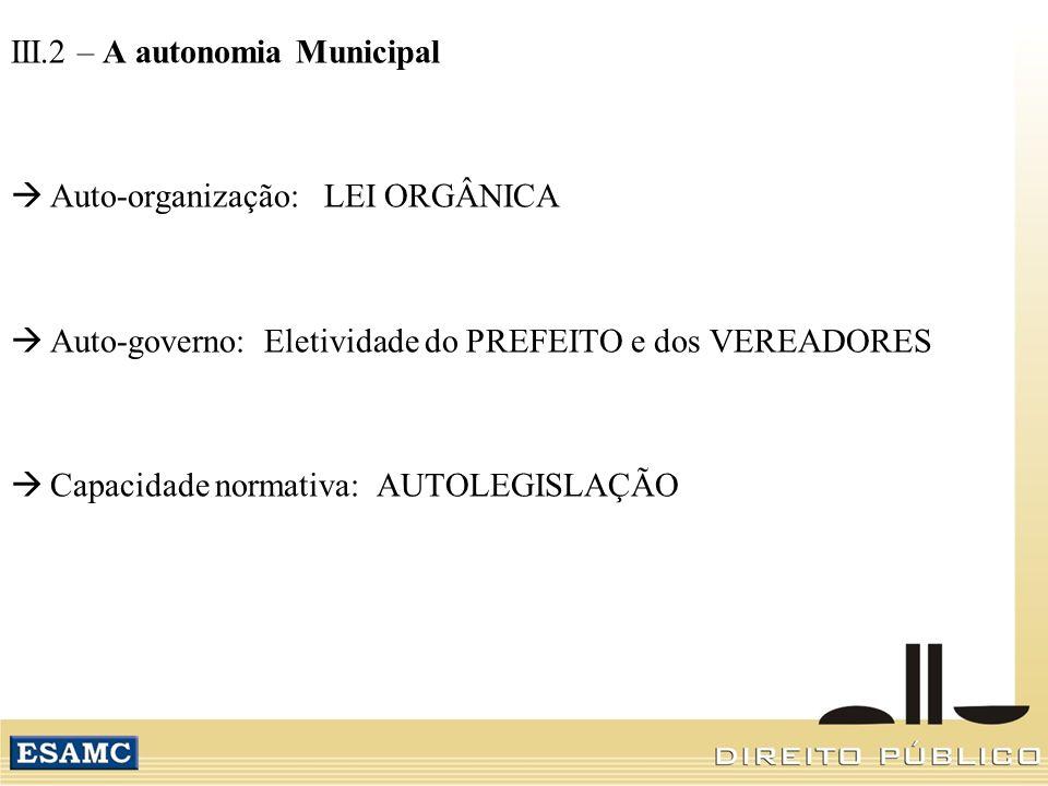 III.2 – A autonomia Municipal