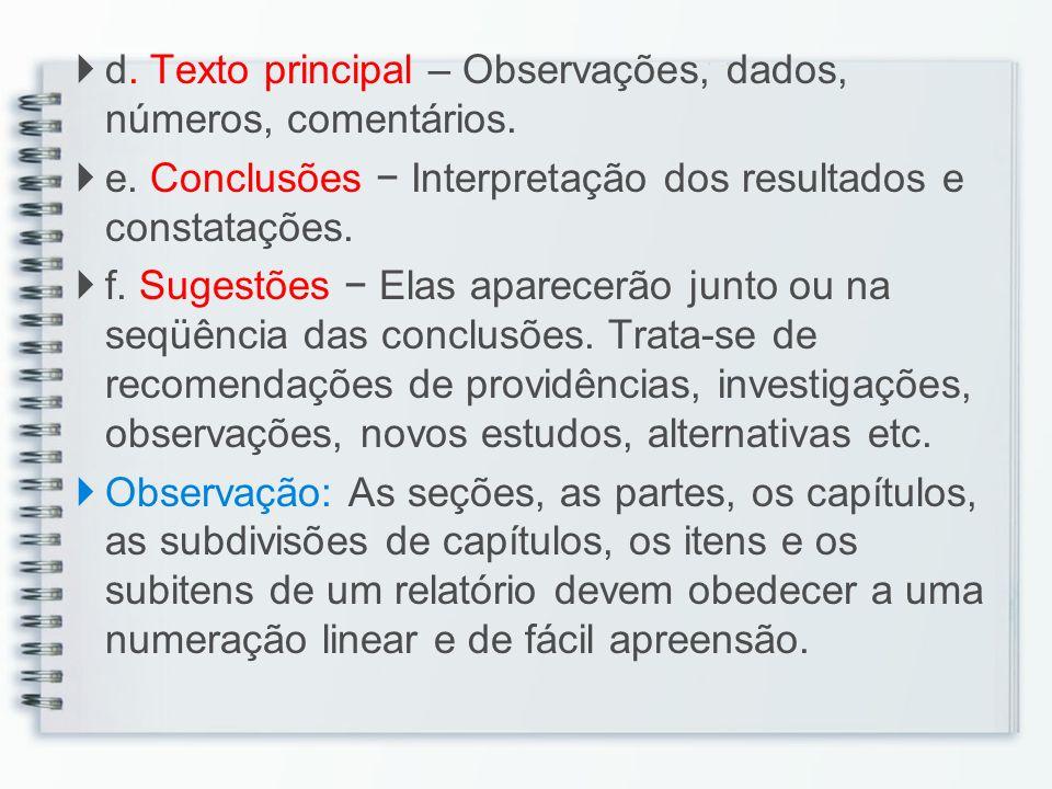 d. Texto principal – Observações, dados, números, comentários.