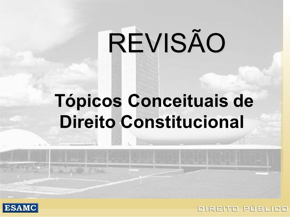 Tópicos Conceituais de Direito Constitucional