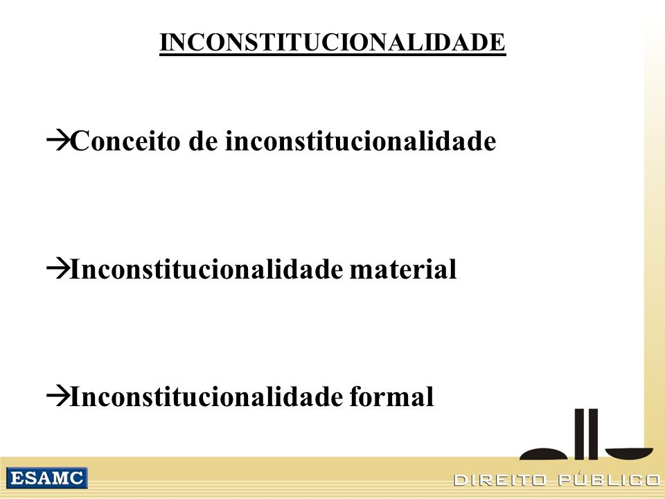 INCONSTITUCIONALIDADE