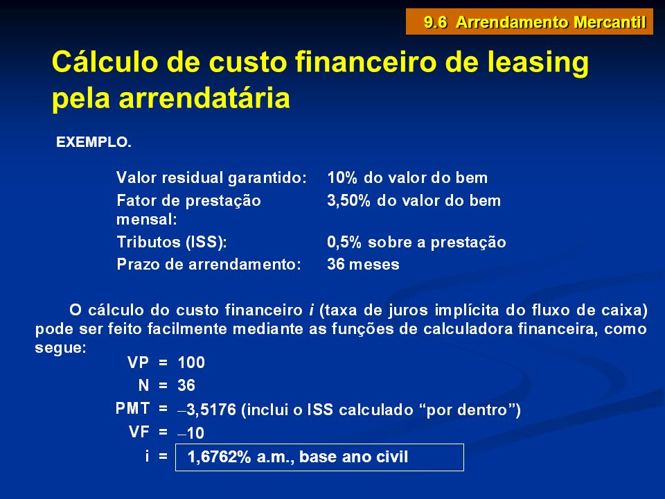 Cálculo de custo financeiro de leasing pela arrendatária