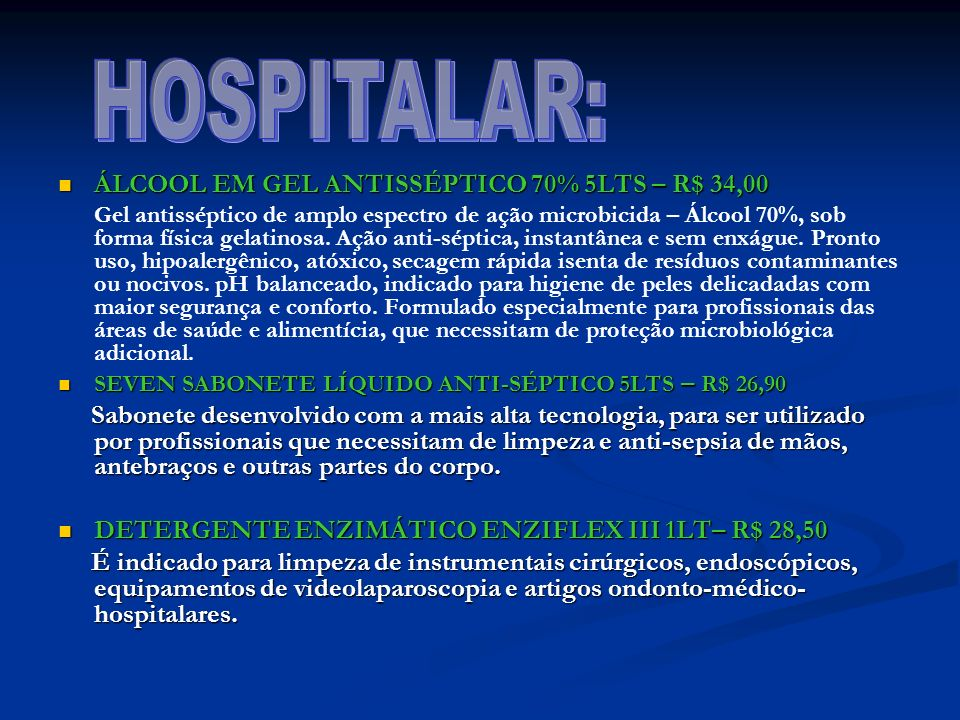 HOSPITALAR: ÁLCOOL EM GEL ANTISSÉPTICO 70% 5LTS – R$ 34,00