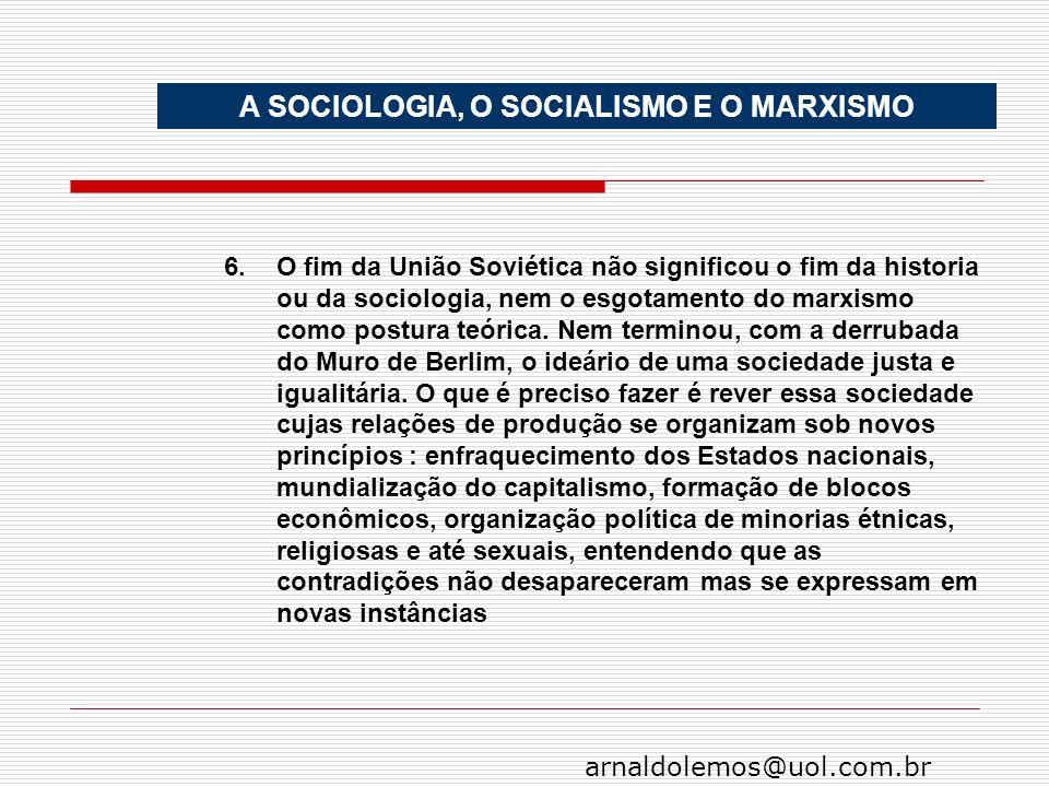 A SOCIOLOGIA, O SOCIALISMO E O MARXISMO