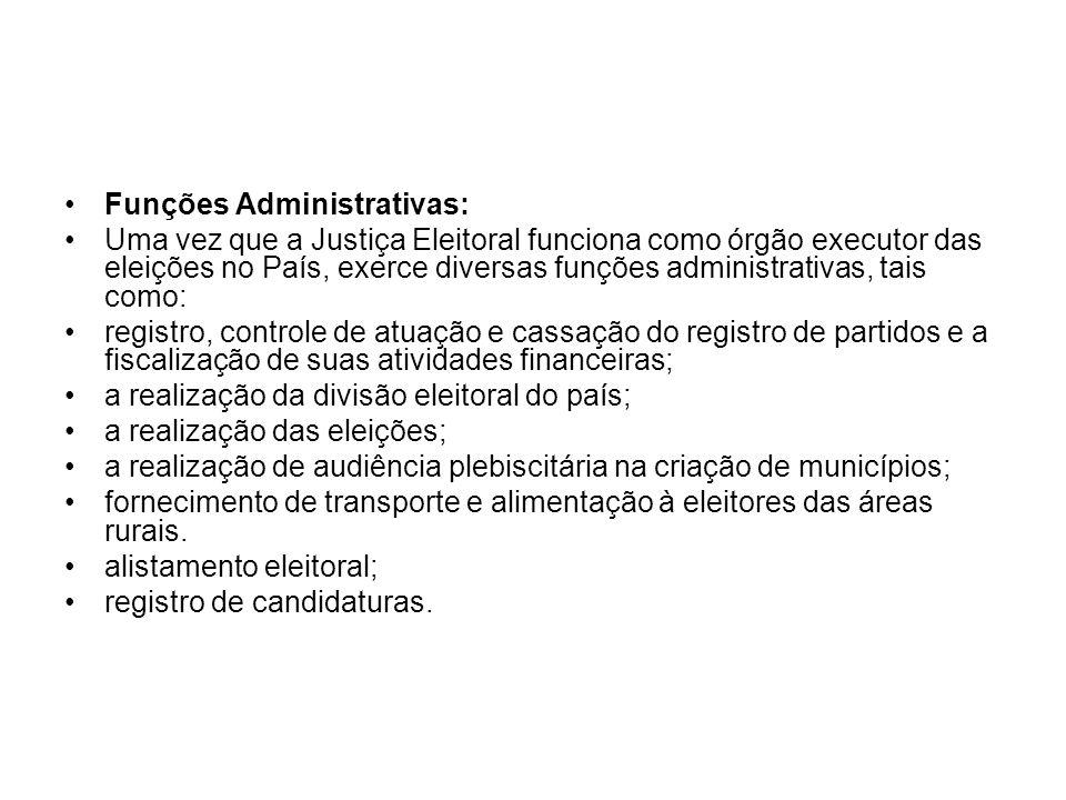 Funções Administrativas: