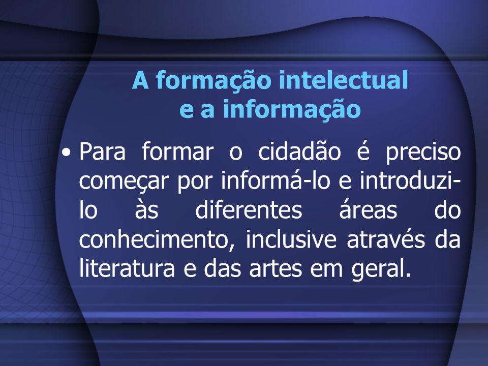 A formação intelectual e a informação