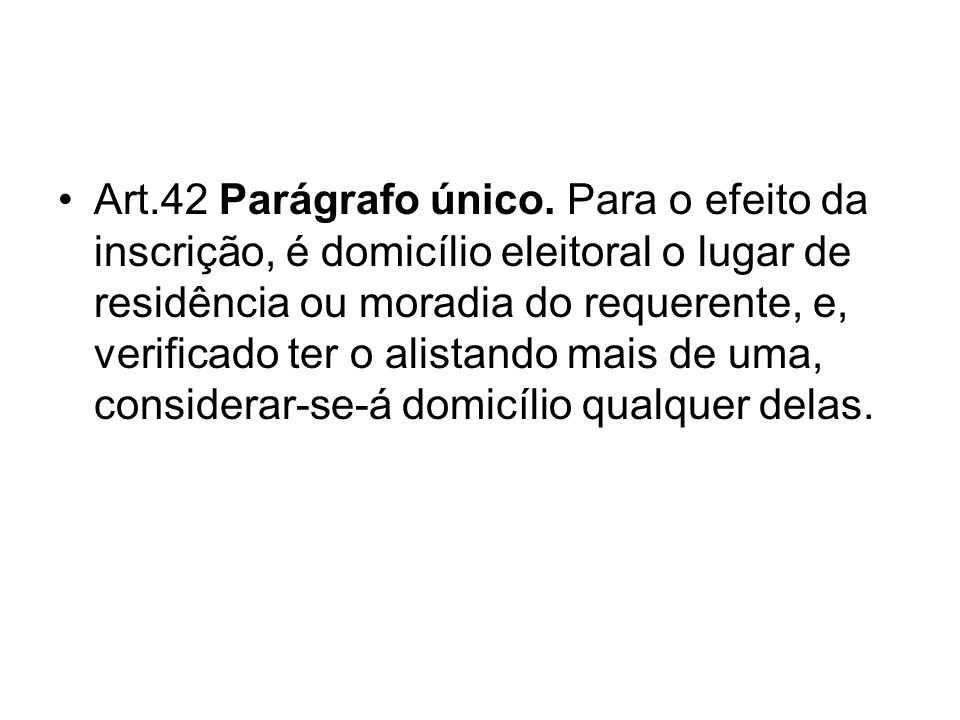 Art.42 Parágrafo único.