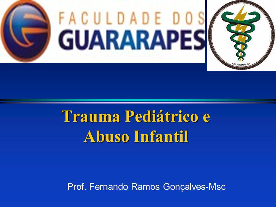 Trauma Pediátrico e Abuso Infantil