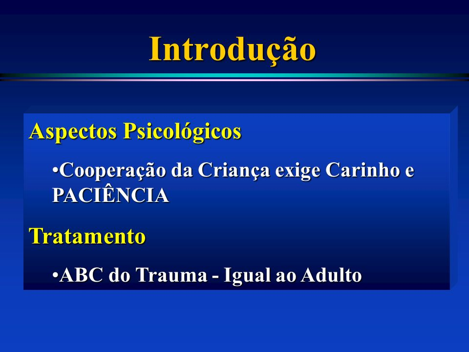 Introdução Aspectos Psicológicos Tratamento