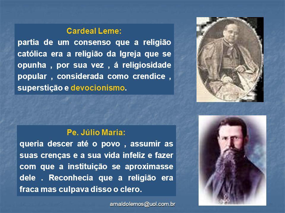 Cardeal Leme: Pe. Júlio Maria: