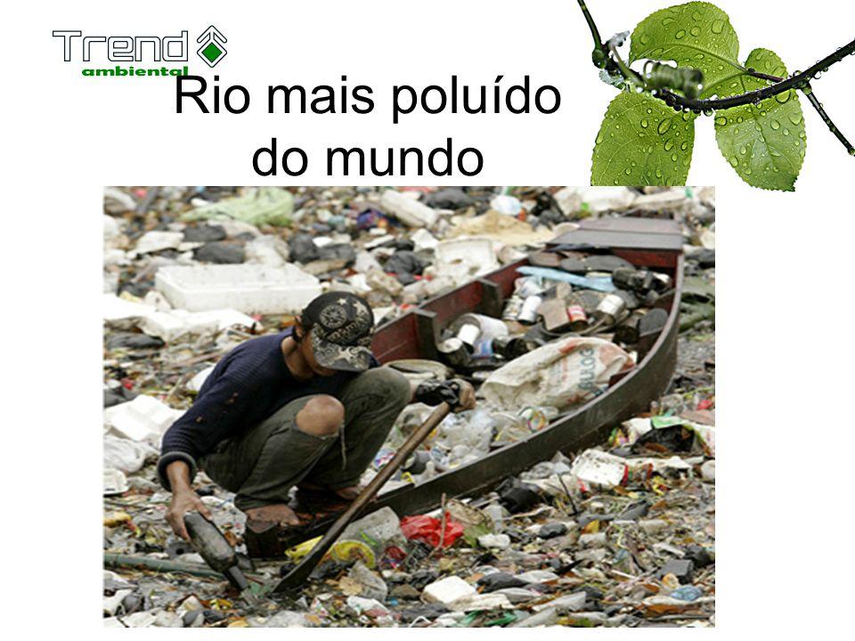 Rio mais poluído do mundo